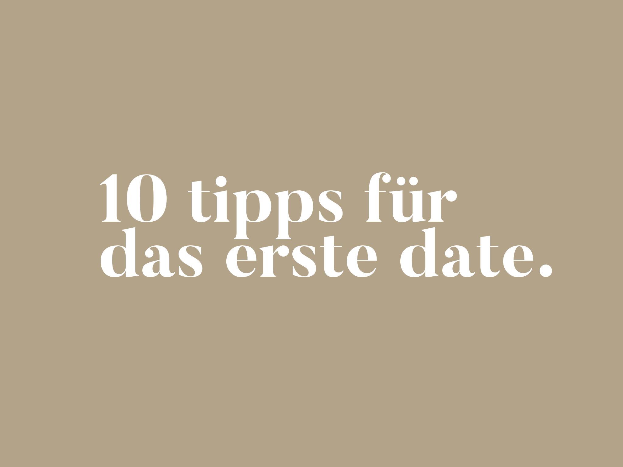 10 Tipps für das erste Date
