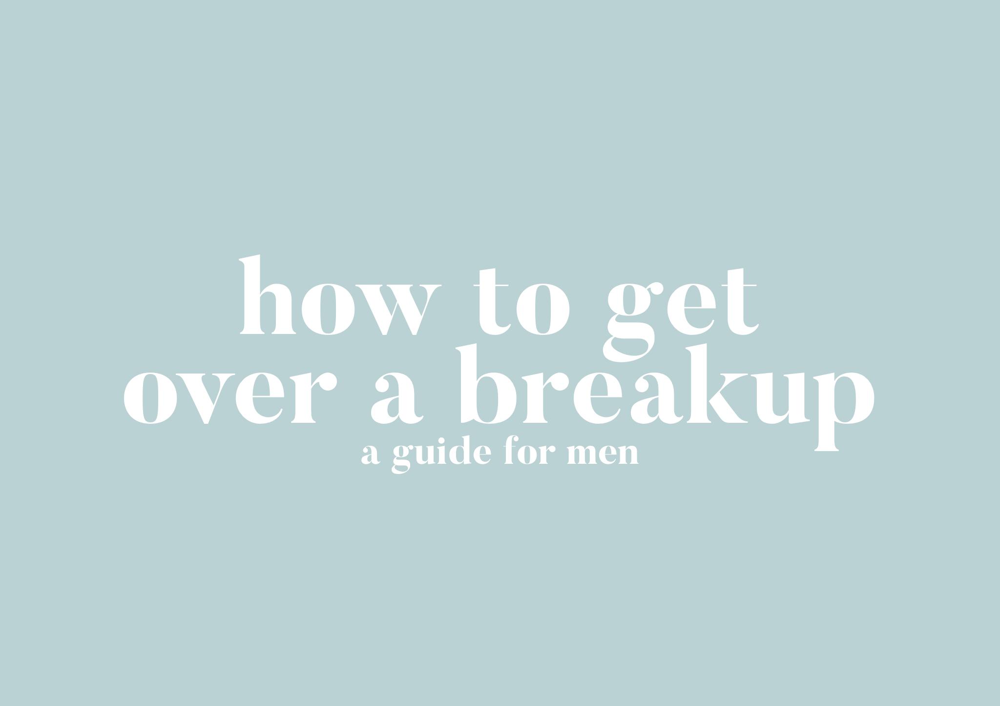 Trennungsschmerz überwinden // Tipps für Männer